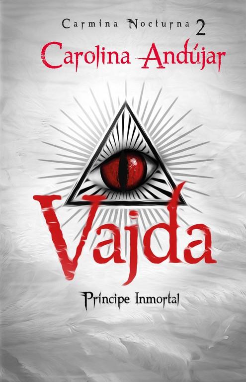 Vajda. Príncipe inmortal
