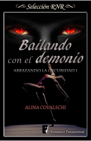 Bailando con el demonio (Abrazando la...