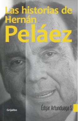 Las historias de Hernán Peláez