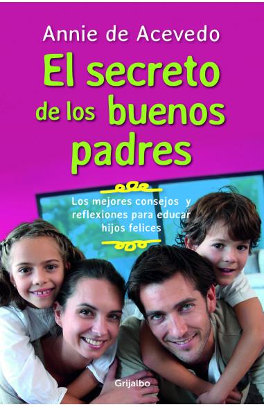Los secretos de los buenos padres