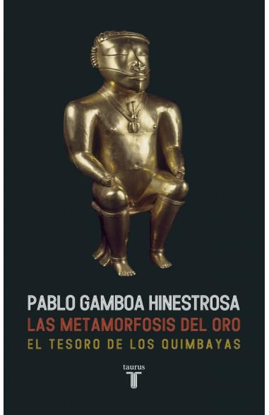 Las metamorfosis del oro