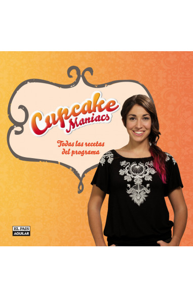 Cupcake Maniacs (edición enriquecida)