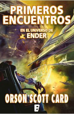 Primeros encuentros (Otras historias de Ender 1)