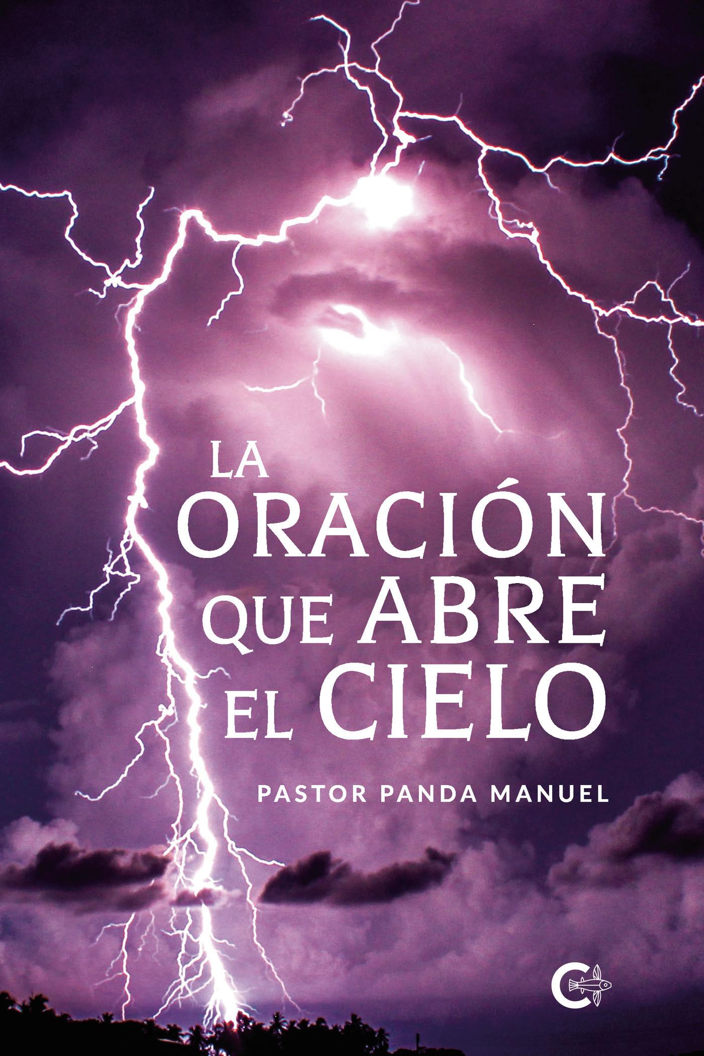 La oración que abre el cielo