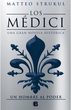 Los Médici. Un hombre al poder (Los Médici 2)