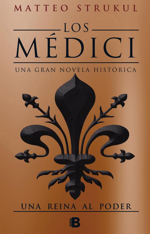 Los Médici. Una reina al poder (Los Médici 3)