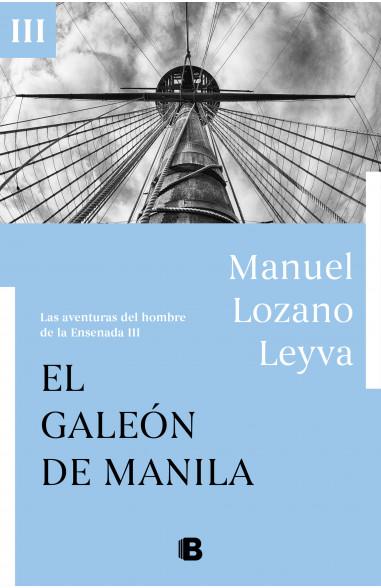 El galeón de Manila (Las aventuras...