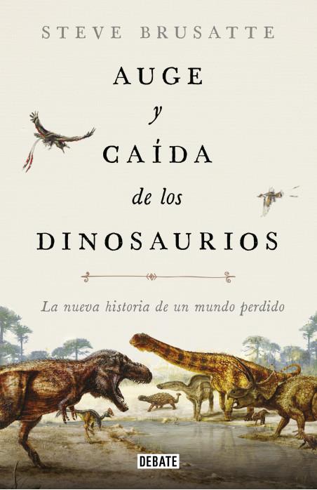 Auge y caída de los dinosaurios