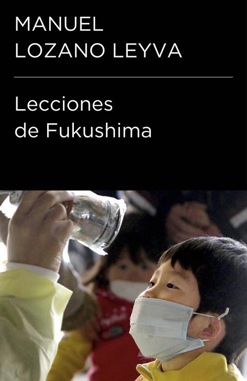 Lecciones de Fukushima (Colección Endebate)