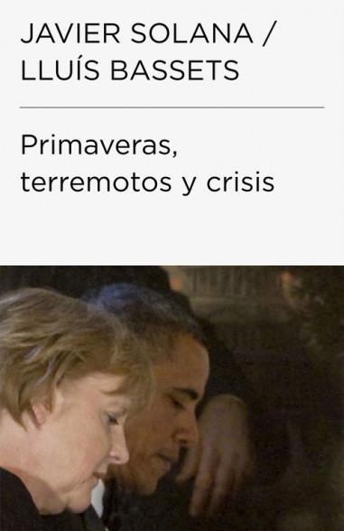 Primaveras, terremotos y crisis...