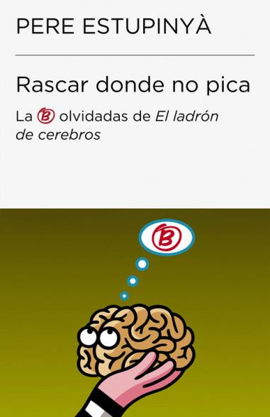 Rascar donde no pica (Colección...