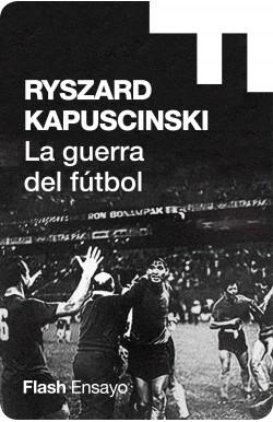 La guerra del fútbol...