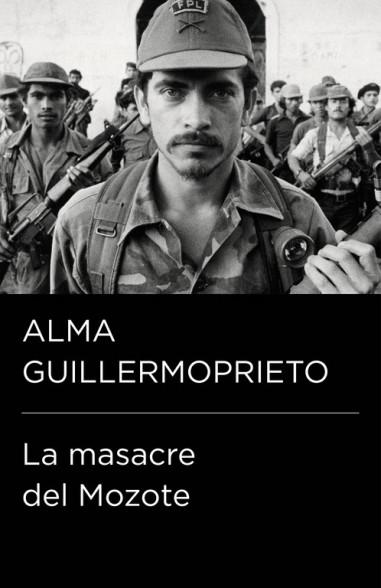 La masacre del Mozote (Colección...