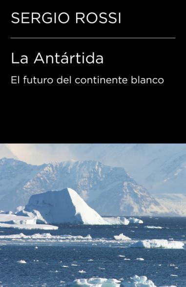 La Antártida (Colección Endebate)