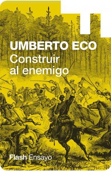 Construir al enemigo (Colección...