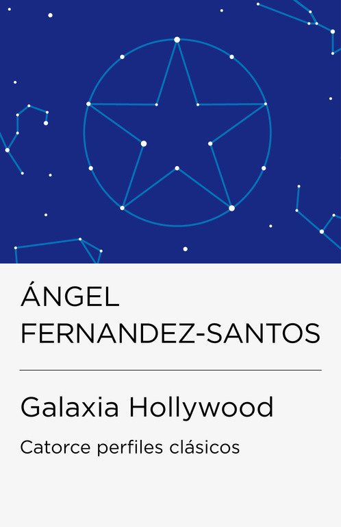 Galaxia Hollywood (Colección Endebate)