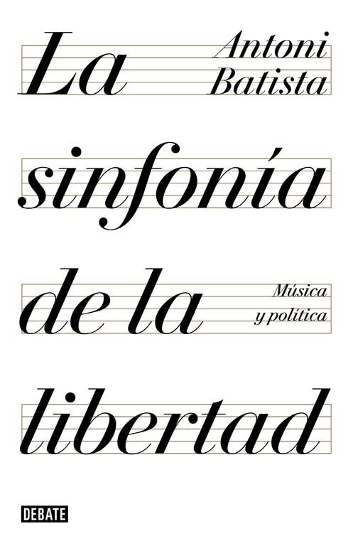 La sinfonía de la libertad