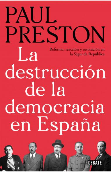 La destrucción de la democracia en...