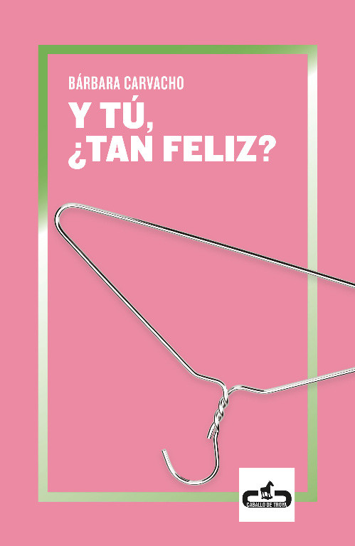 Y tú, ¿tan feliz?
