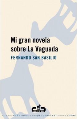 Mi gran novela sobre La...