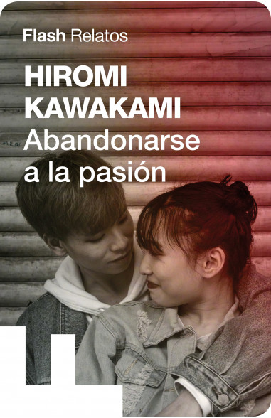 Abandonarse a la pasión (Relato)