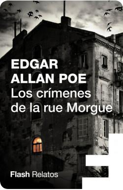 Los crímenes de la rue Morgue (Flash Relatos)
