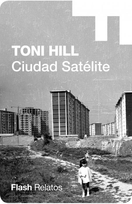 Ciudad satélite (Flash Relatos)