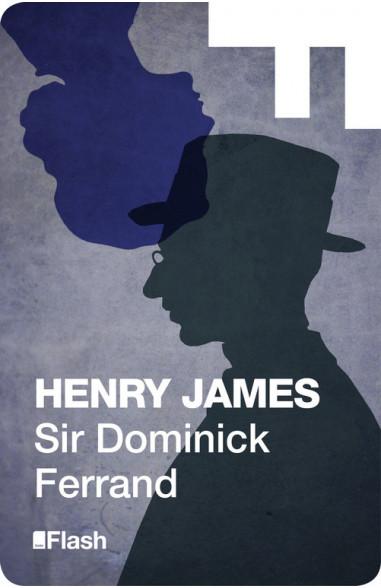 Sir Dominick Ferrand (Flash Relatos)