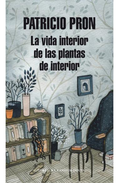 La vida interior de las plantas de...
