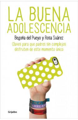La buena adolescencia