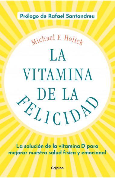 La vitamina de la felicidad (con...