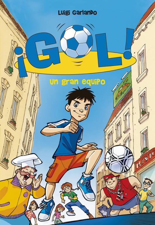 Un gran equipo (Serie ¡Gol! 1)