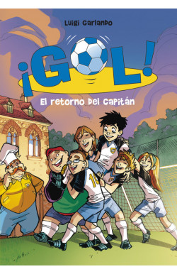 El retorno del capitán (Serie ¡Gol! 9)