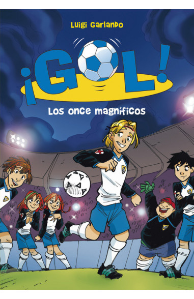 Los once magníficos (Serie ¡Gol! 12)