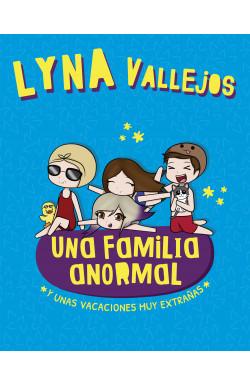 Una familia anormal. Y unas vacaciones muy extrañas