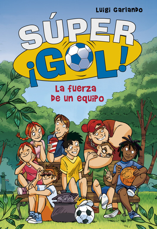 La fuerza de un equipo (Súper ¡Gol! 4)