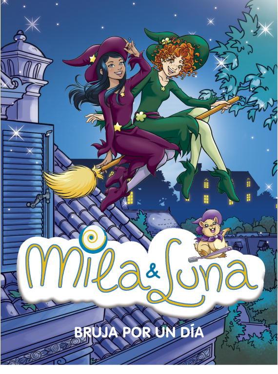 Bruja por un día (Mila & Luna 10)