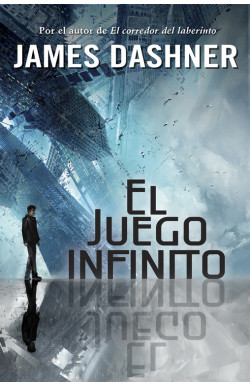 El juego infinito (El juego infinito 1)