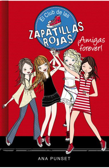¡Amigas forever! (Serie El Club de...