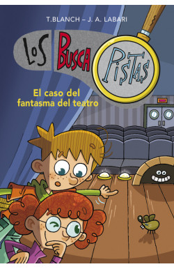El caso del fantasma del teatro (Serie Los BuscaPistas 8)