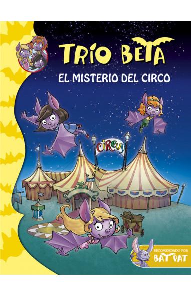 El misterio del circo (Trío Beta 9)