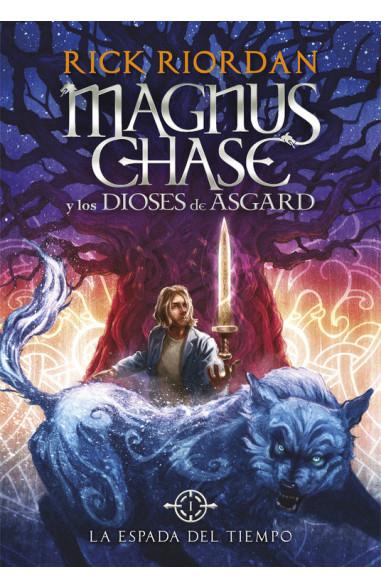 La espada del tiempo (Magnus Chase y...