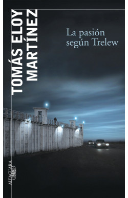 La pasión según Trelew