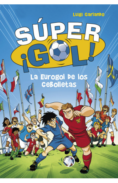 La Eurogol de los Cebolletas (Súper...