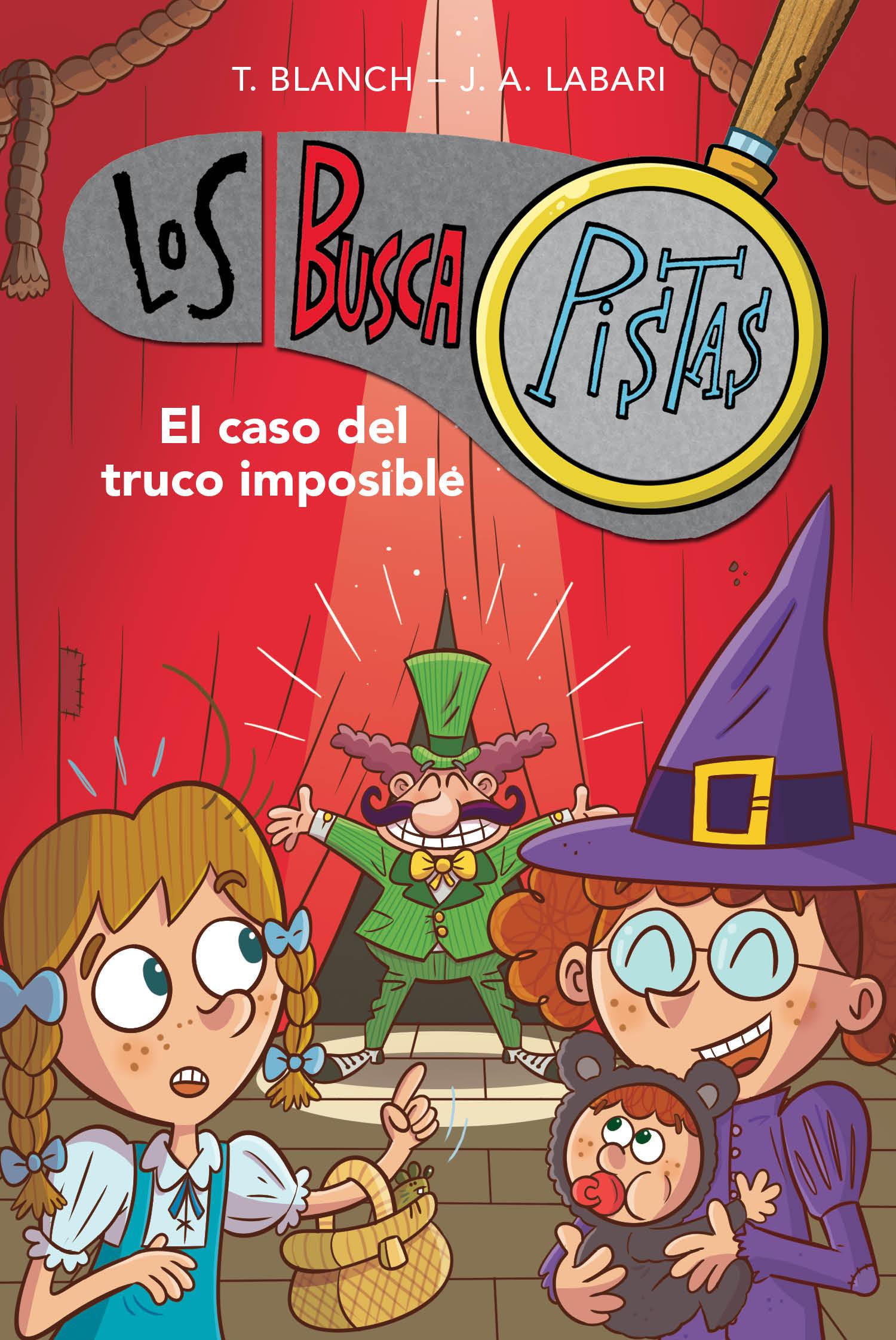El caso del truco imposible (Serie Los BuscaPistas 12)