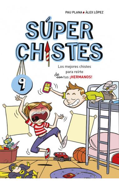 Súper Chistes de Hermanos (Súper...