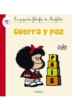 Guerra y paz (La pequeña filosofía de Mafalda)