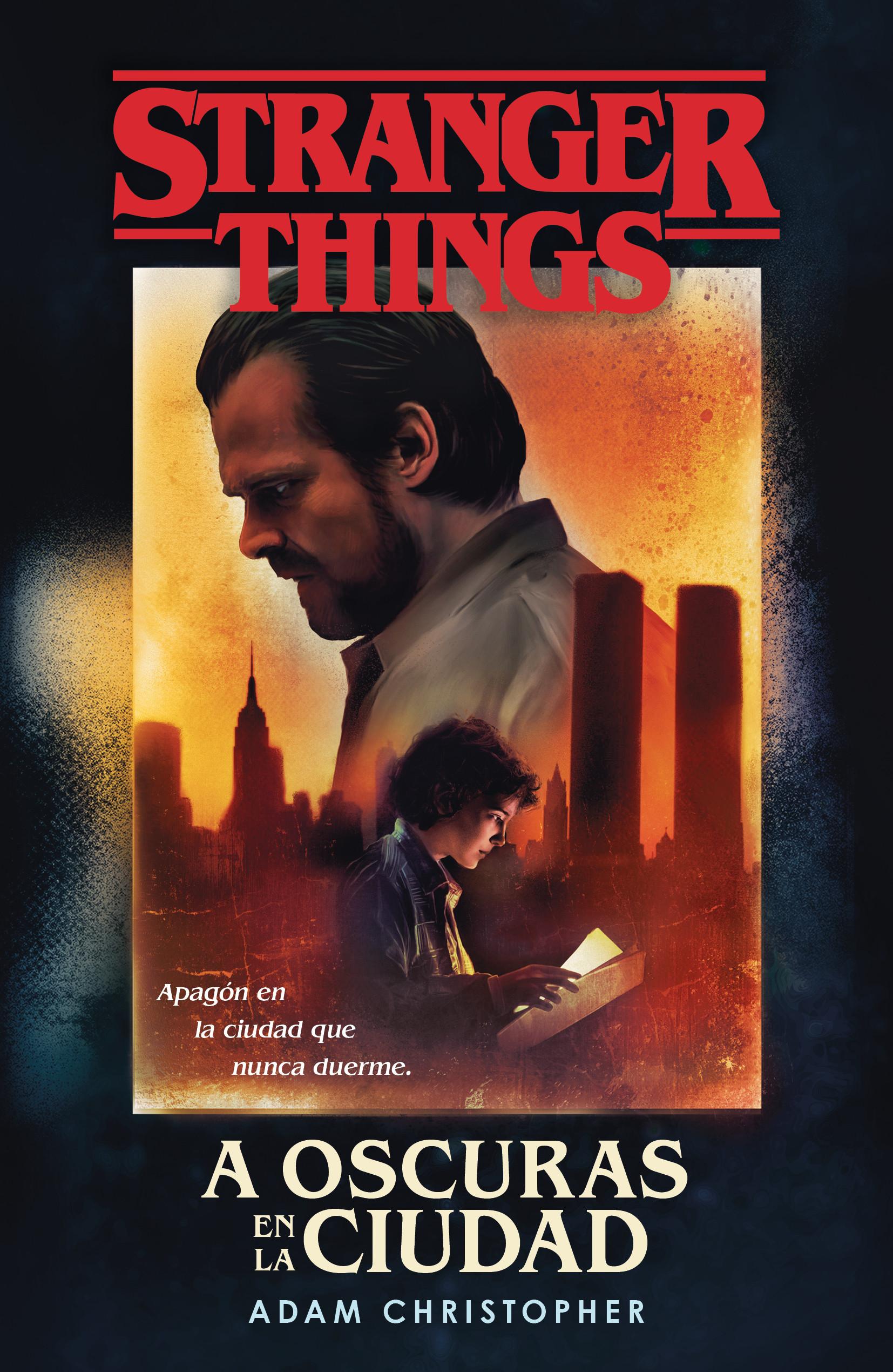 Stranger Things: A oscuras en la ciudad
