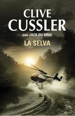 La selva (Juan Cabrillo 8)