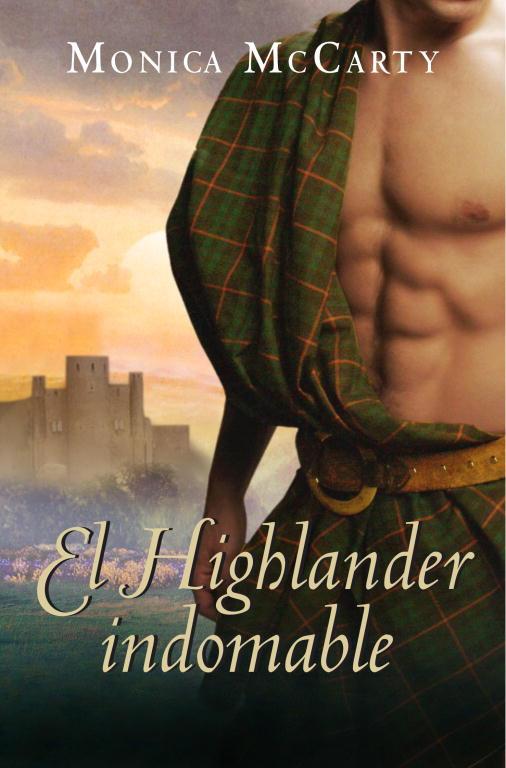 El Highlander indomable (Los MacLeods 1)